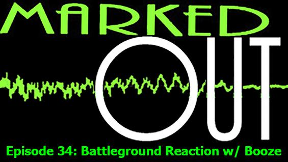 MarkedOut Episode 34