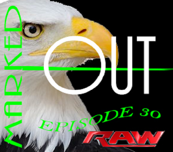Marked Out Pro Wrestling Podcast EP30